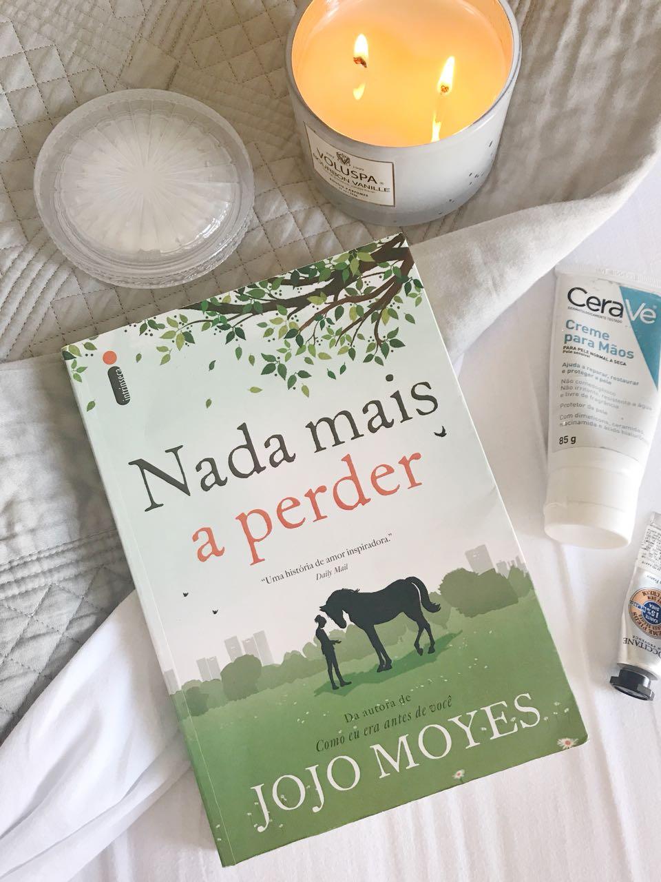 Resenha do livro Nada Mais a Perder de Jojo Moyes no Blog Giuli Castro