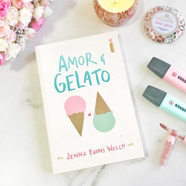 Resenha do Livro Amor e Gelato de Jenna Evans Welch por Giuli Castro